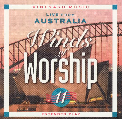 Winds Of Worship 11 – Live From Australia [MP3]