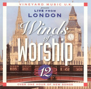 Winds Of Worship 12 – Live From London [MP3]
