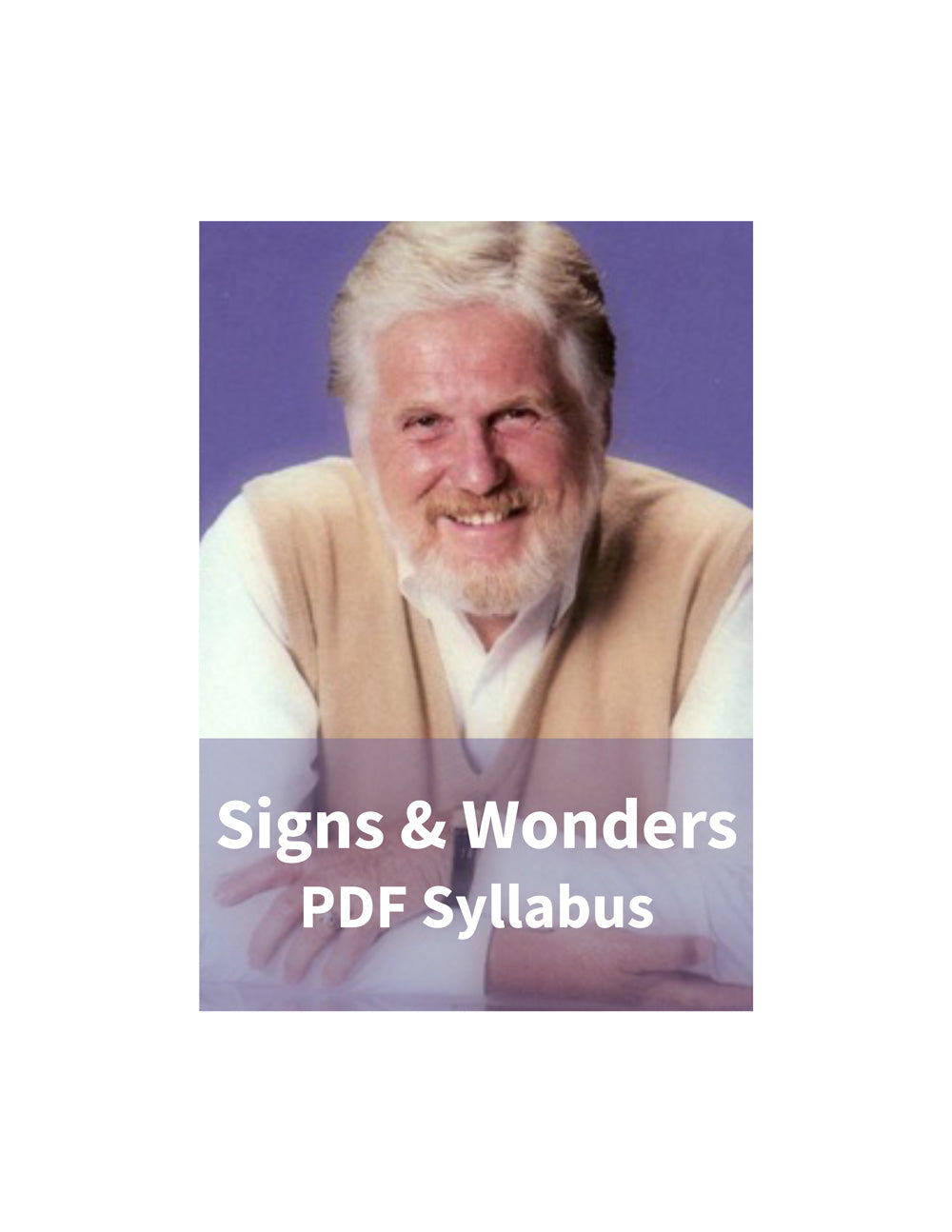 Signs & Wonders Syllabus – PDF