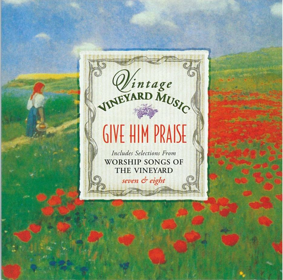 Vintage Vineyard – Give Him Praise [MP3]