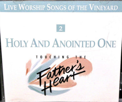 Touching The Father's Heart #2 - Holy And Anointed One [MP3]