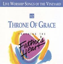 Touching The Father's Heart #12 -Throne Of Grace [MP3]