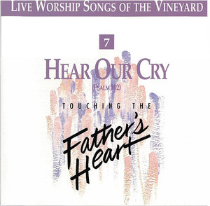 Touching The Father's Heart #7 - Hear Our Cry [MP3]
