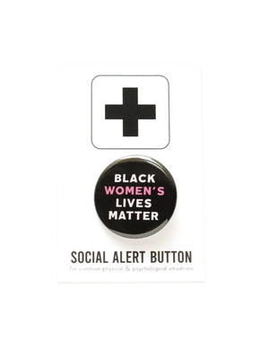 WORD FOR WORD Factory - BLACK WOMEN'S LIVES MATTER pinback button