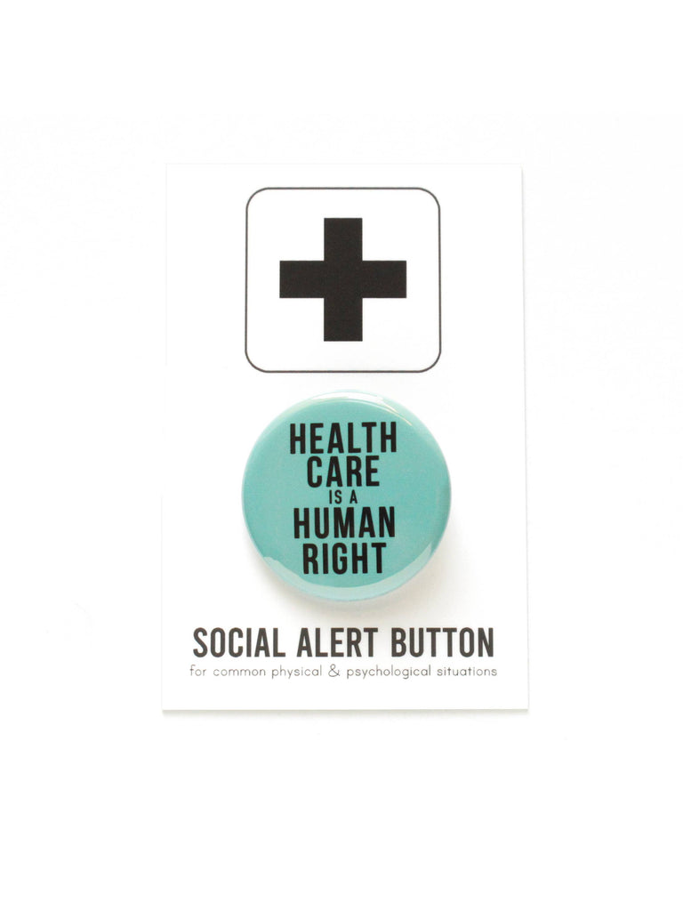 WORD FOR WORD Factory - HEALTHCARE IS A HUMAN RIGHT pinback button