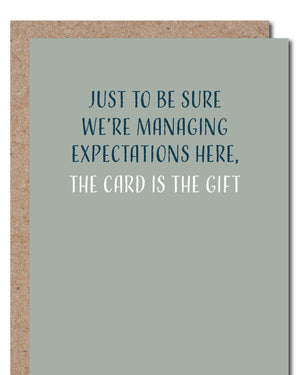 'The Card is a Gift Card' Greeting Card