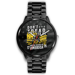"""Dont Tread™"" Special Edition Watch - rightreality"