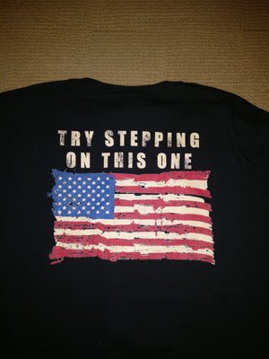 """TRY STEPPING ON THIS ONE"" Tee (Back Design) - rightreality"