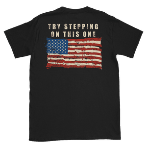 """TRY STEPPING ON THIS ONE"" Tee (Back Design) - RightReality™"