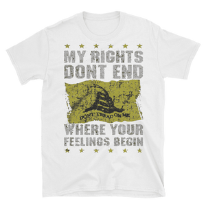 """Rights Don't End"" Tee - rightreality"