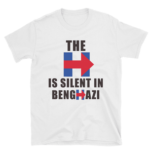 """The H is Silent in Benghazi"" Tee - rightreality"