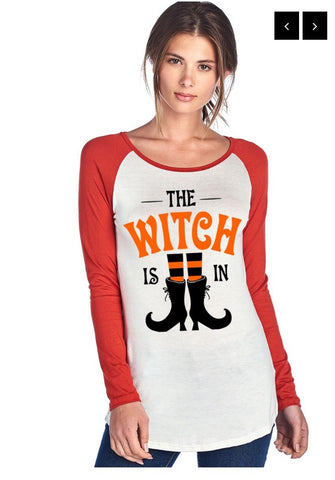 "Ladies ""The Witch Is In"" Raglan Long Sleeve Top"