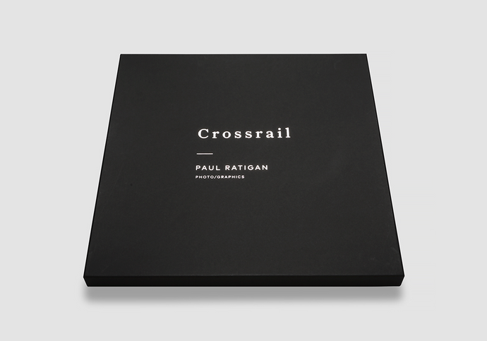 CROSSRAIL PORTFOLIO By Paul Ratigan
