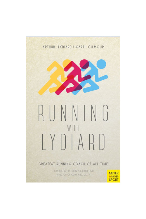 Running with Lydiard: Greatest Running Coach of All Time