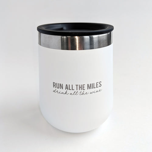 Run Miles Wine 10oz Tumbler - White