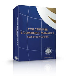 COB Certified E-Commerce Manager Self-Study Course 2nd Edition (Limited Edition)