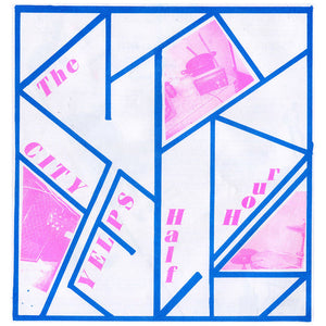 "City Yelps, The   ""Half hour""  LP"