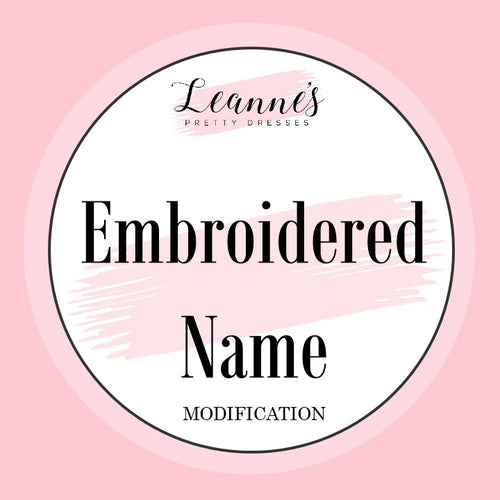 Add Embroidered Name to Your Custom Made Dress