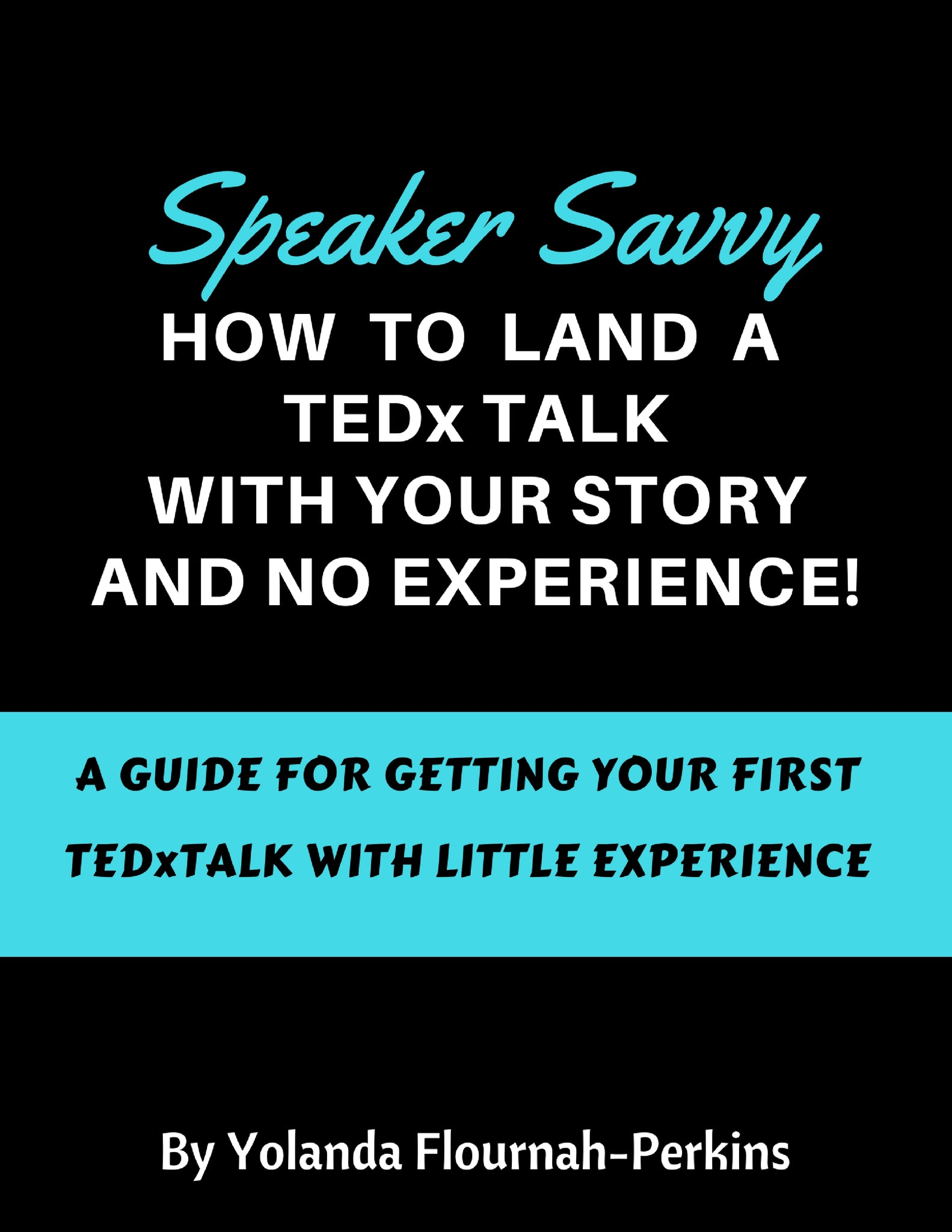 How To Land A TEDx TALK - digital download
