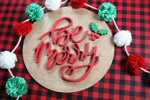 "18"" Be Merry Christmas Sign"