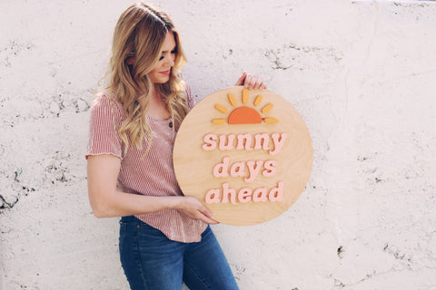 "18""  Sunny Days Ahead Sign"