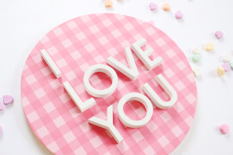 "12"" I Love You Gingham Valentine Sign"