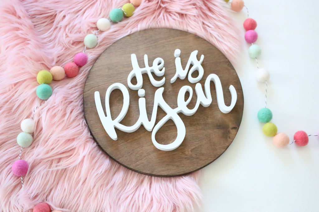 "12"" He Is Risen Spring Sign"