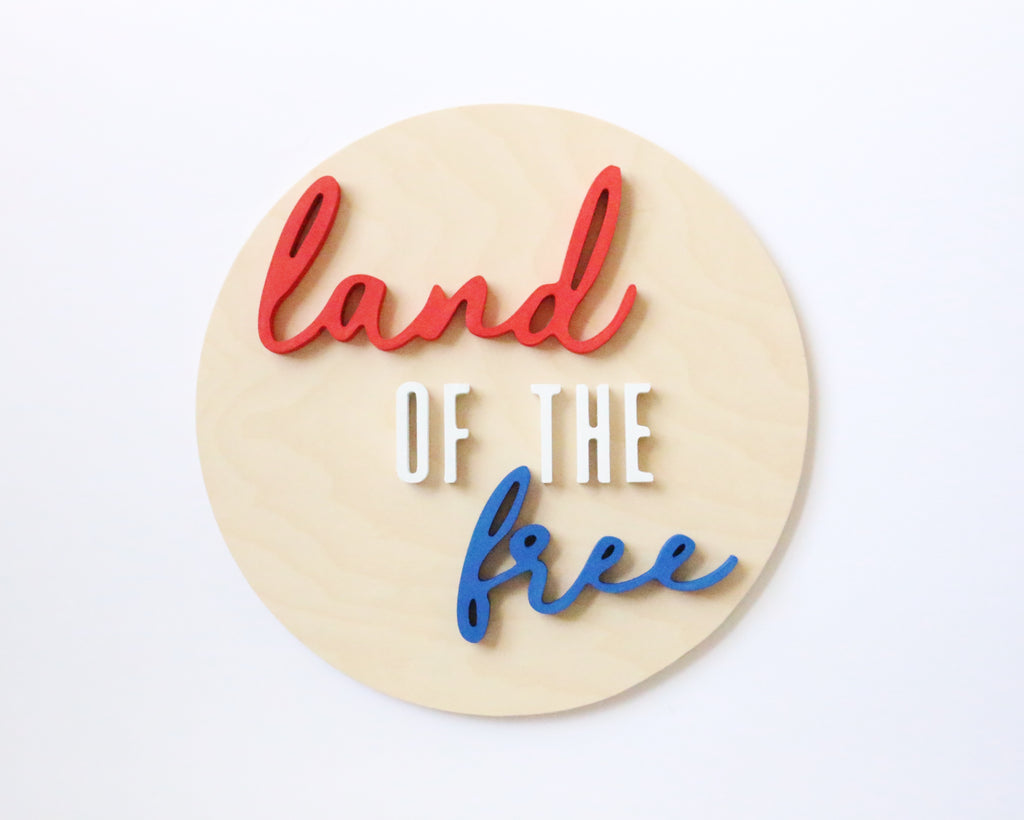 "12"" Land of the Free Summer Sign"