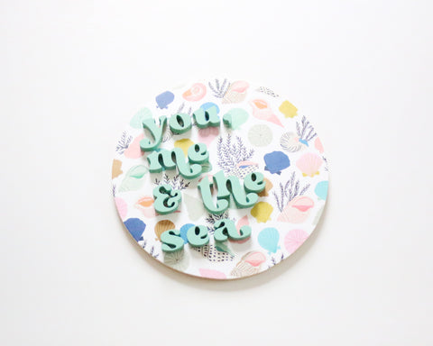 "12"" You, Me & the Sea Summer Sign"