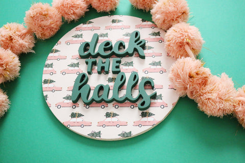 "12"" Deck the Halls Christmas Sign"