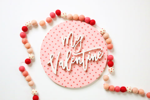 "12"" My Valentine Sign"