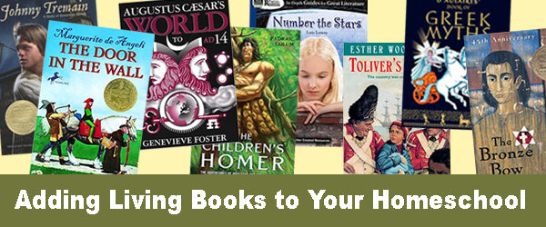 Adding Living Books to Your Homeschool