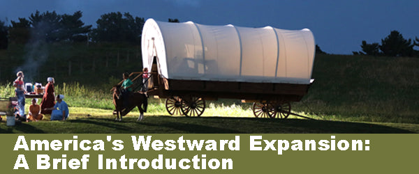 America's Westward Expansion: A Brief Introduction