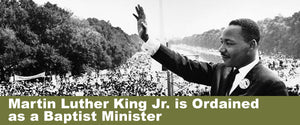 Martin Luther King Jr. is Ordained as a Baptist Minister