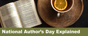 National Author's Day Explained