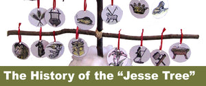 The History of the Jesse Tree