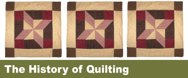 The History of Quilting