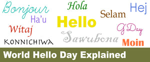 World Hello Day Explained