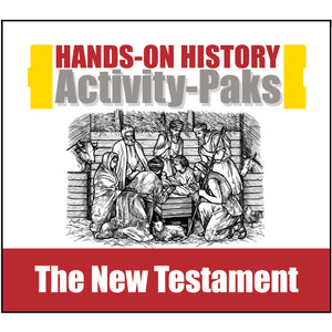 HISTORY Through the Ages Hands-on History Activity-Pak: The New Testament