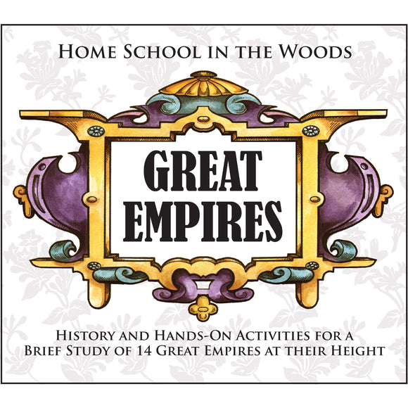HISTORY Through the Ages Hands-On History Activity Studies: Great Empires