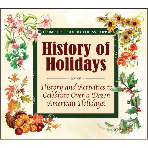 HISTORY Through the Ages Hands-On History Activity Studies: History of Holidays