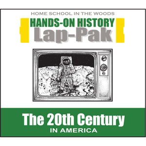 HISTORY Through the Ages Hands-On History Lap-Pak: The 20th Century in America
