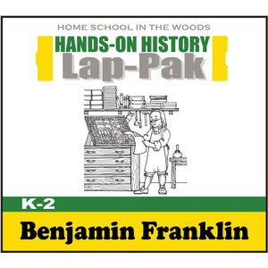 HISTORY Through the Ages Hands-on History K-2 Lap-Pak: Benjamin Franklin