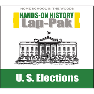 HISTORY Through the Ages Hands-on History Lap-Pak: U.S. Elections