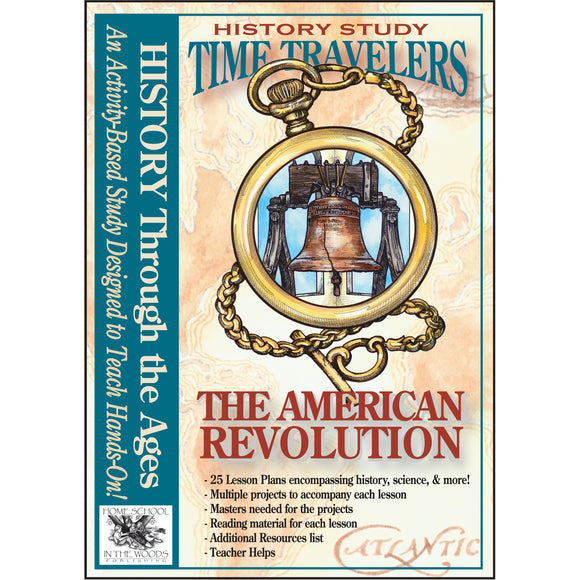 Time Travelers: The American Revolution