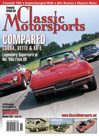 November 2003- Compared: Cobra, Vette & XK-E