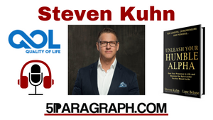 "Steven Kuhn - Founder Of ""Quality Of Life Enterprises"""