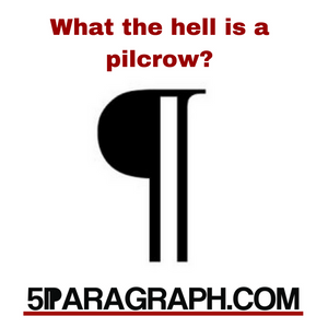 What The Hell Is A Pilcrow?