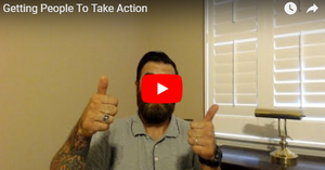 Getting People To Take Action