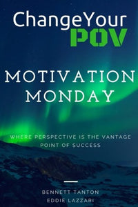 Motivation Monday (Volume 1)